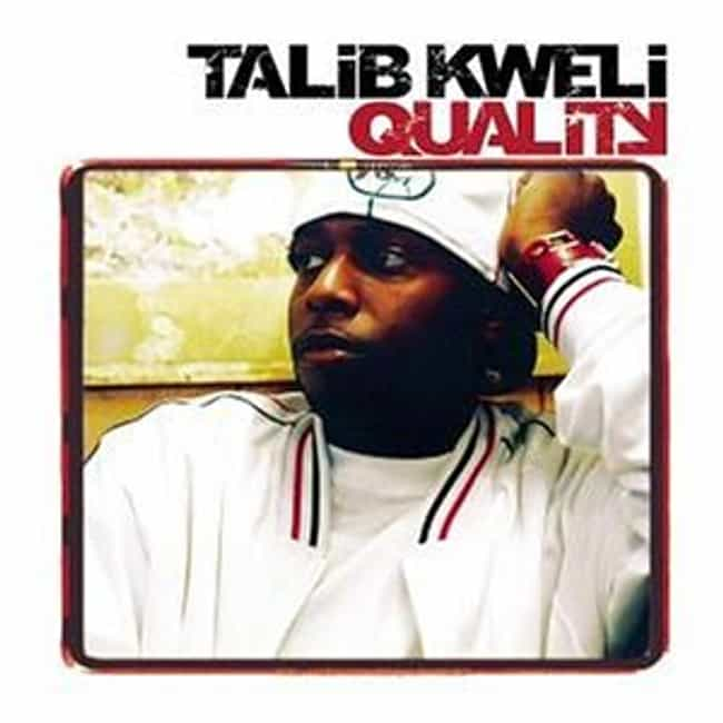 Quality is listed (or ranked) 3 on the list The Best Talib Kweli Albums of All Time