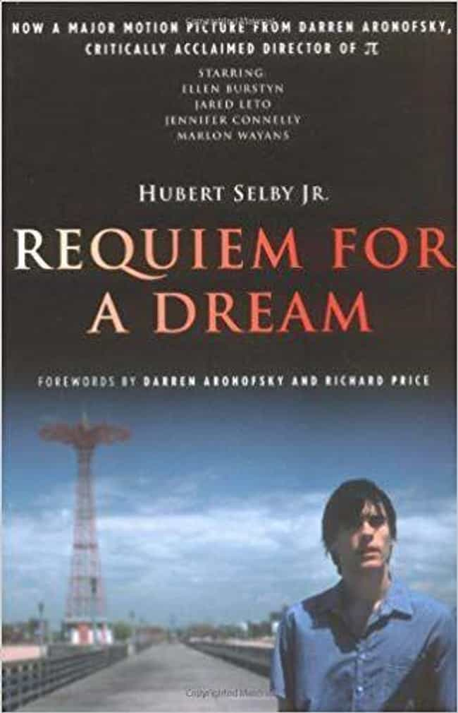 Requiem for a Dream is listed (or ranked) 4 on the list The Most Realistic Books About Drug Addiction