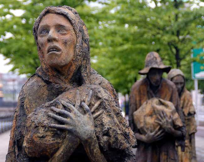 Great Famine is listed (or ranked) 1 on the list 11 Ways Ireland Has Been Totally Screwed Over Throughout History