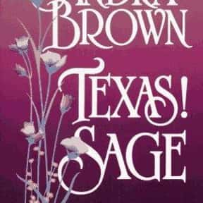 Texas! Sage is listed (or ranked) 21 on the list The Best Sandra Brown Books