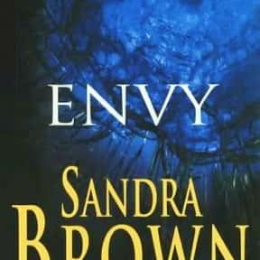 Envy is listed (or ranked) 2 on the list The Best Sandra Brown Books