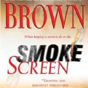 Smoke Screen is listed (or ranked) 11 on the list The Best Sandra Brown Books