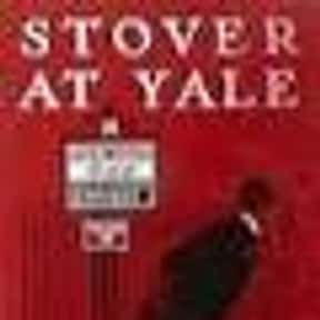 Stover at Yale is listed (or ranked) 20 on the list The Best Novels About College