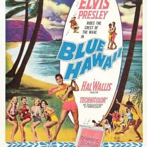 Blue Hawaii is listed (or ranked) 3 on the list The Best Elvis Presley Movies