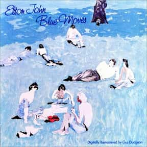 Blue Moves is listed (or ranked) 11 on the list The Best Elton John Albums of All Time