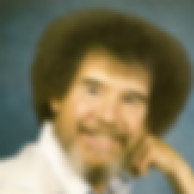 Bob Ross is listed (or ranked) 7 on the list People Who Most Deserve Biopics (But Don't Have One Yet)