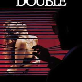 Body Double is listed (or ranked) 14 on the list The Best Steamy Thriller Movies, Ranked