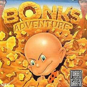 Bonk's Adventure is listed (or ranked) 8 on the list The Best TurboGrafx-16 Games
