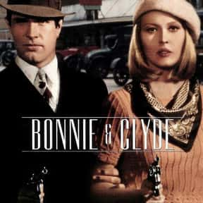 Bonnie and Clyde is listed (or ranked) 11 on the list The Best Movies About Iowa