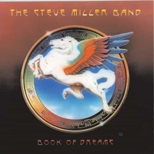 Book of Dreams is listed (or ranked) 2 on the list The Best Steve Miller Band Albums of All Time