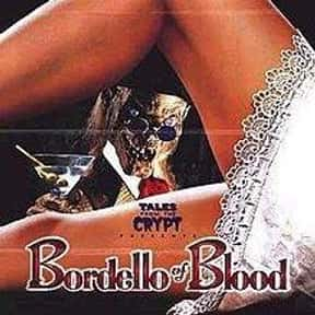 Bordello of Blood is listed (or ranked) 17 on the list The Best Movies About Female Vampires