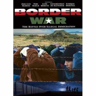 Border War: The Battle Over Illegal Immigration