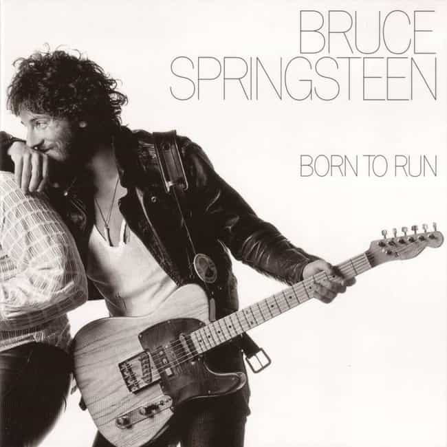 Born to Run is listed (or ranked) 1 on the list The Best Bruce Springsteen Albums of All Time