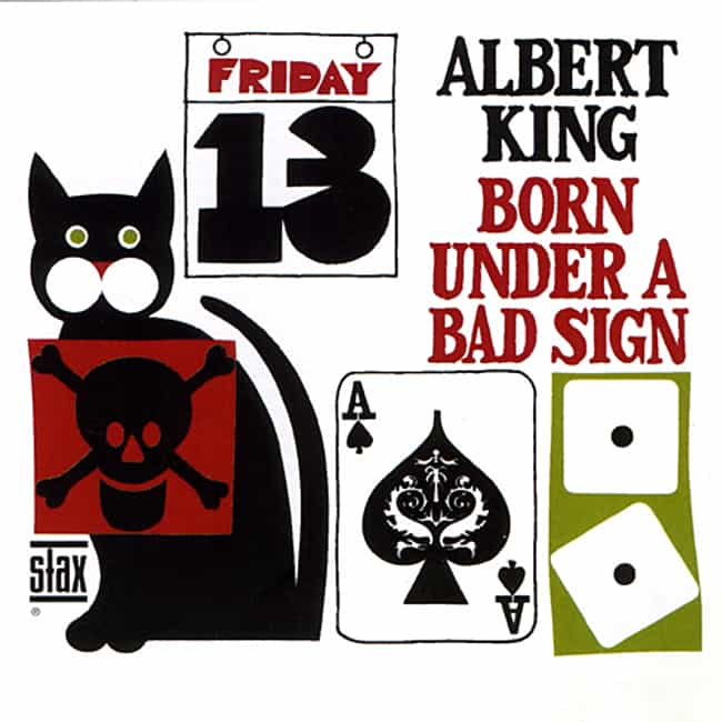 Born Under a Bad Sign is listed (or ranked) 2 on the list The Best Albert King Albums of All Time