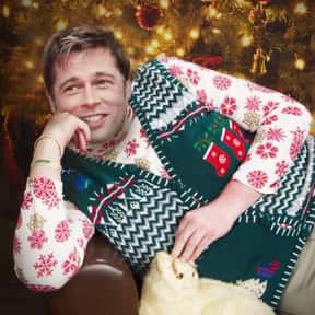 Brad Pitt is listed (or ranked) 22 on the list Male Celebrities You'd Want Under Your Christmas Tree