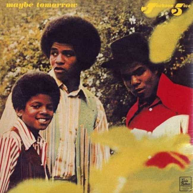 Maybe Tomorrow is listed (or ranked) 2 on the list The Best Jackson 5 Albums of All Time