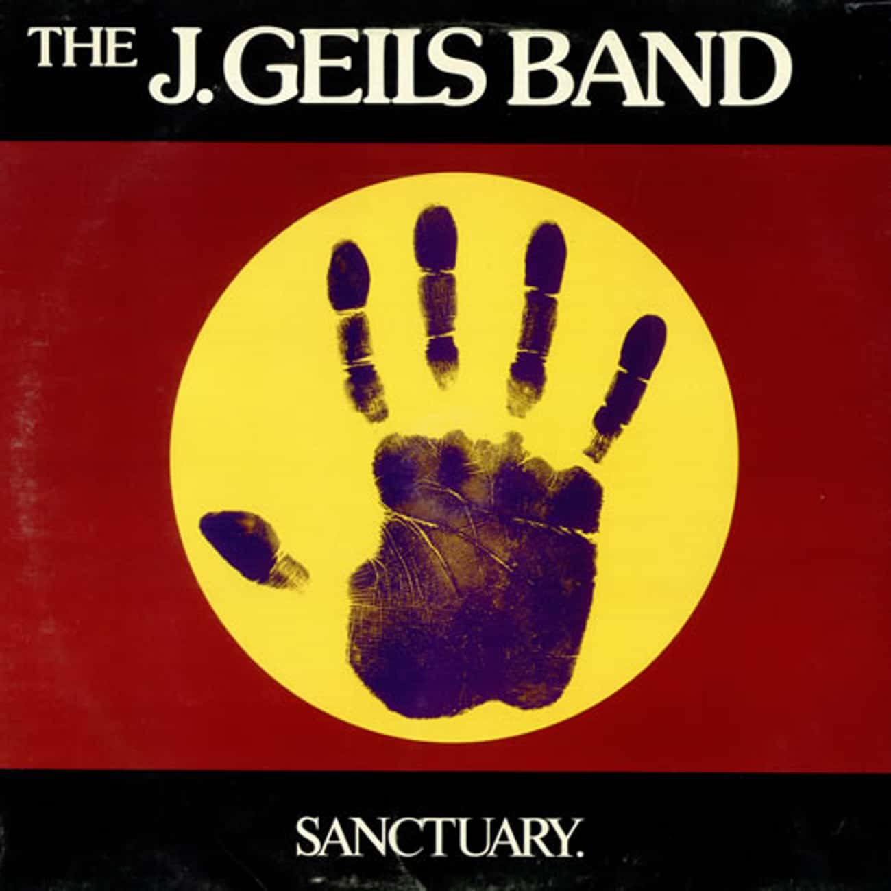 Sanctuary is listed (or ranked) 4 on the list The Best J. Geils Band Albums of All Time