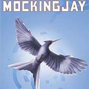 Mockingjay is listed (or ranked) 15 on the list The Greatest Dystopian Novels