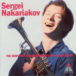 Sergei Nakariakov is listed (or ranked) 4 on the list The Best Trumpeters in the World