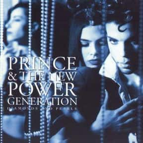 Diamonds and Pearls is listed (or ranked) 9 on the list The Best Prince Albums of All Time