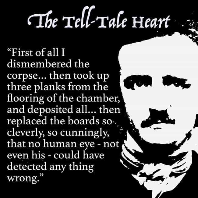 The Tell-Tale Heart is listed (or ranked) 1 on the list The 15 Most Horrifying Moments In Edgar Allan Poe's Stories