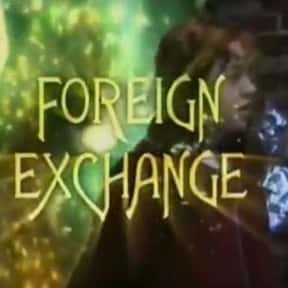 Foreign Exchange is listed (or ranked) 25 on the list The Best TV Shows Set In Ireland