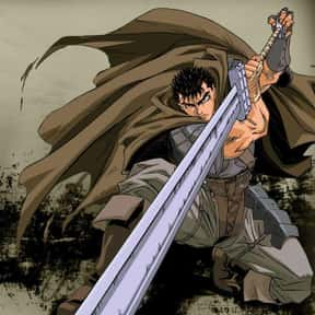 Berserk is listed (or ranked) 9 on the list The Best Grown-Up Anime of All Time