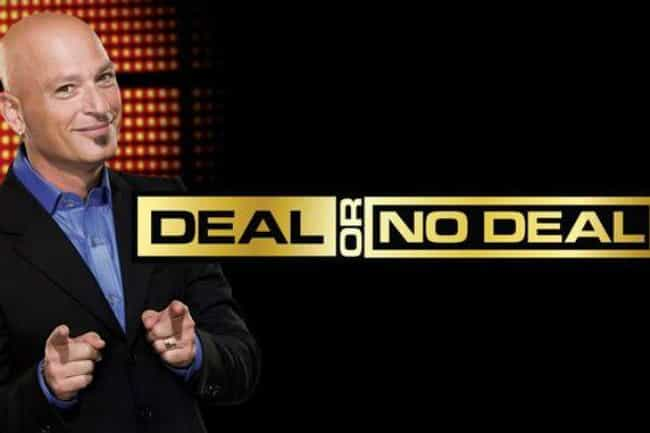 Deal or No Deal is listed (or ranked) 8 on the list What to Watch If You Love 'America's Got Talent'