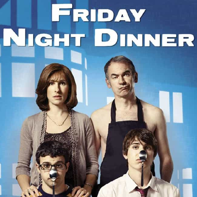 Friday Night Dinner is listed (or ranked) 3 on the list The Best Current British Sitcoms