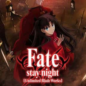 Fate/stay night: Unlimited Bla is listed (or ranked) 22 on the list The Best Fantasy Anime on Netflix