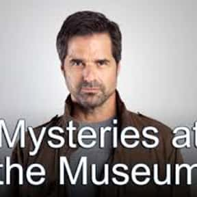 Mysteries at the Museum is listed (or ranked) 21 on the list The Best Paranormal Reality Shows
