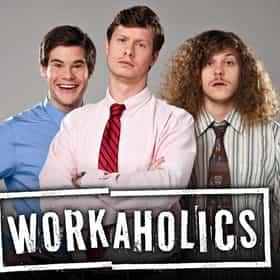 Workaholics