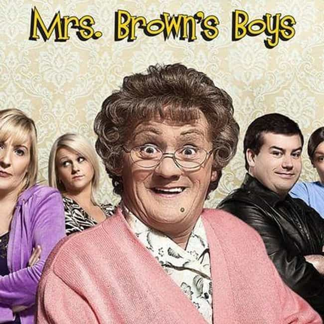 Mrs. Brown's Boys is listed (or ranked) 4 on the list The Best Current British Sitcoms