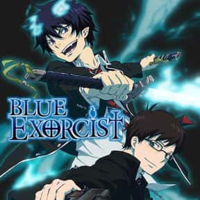 Blue Exorcist is listed (or ranked) 13 on the list The Best Fantasy Anime on Netflix