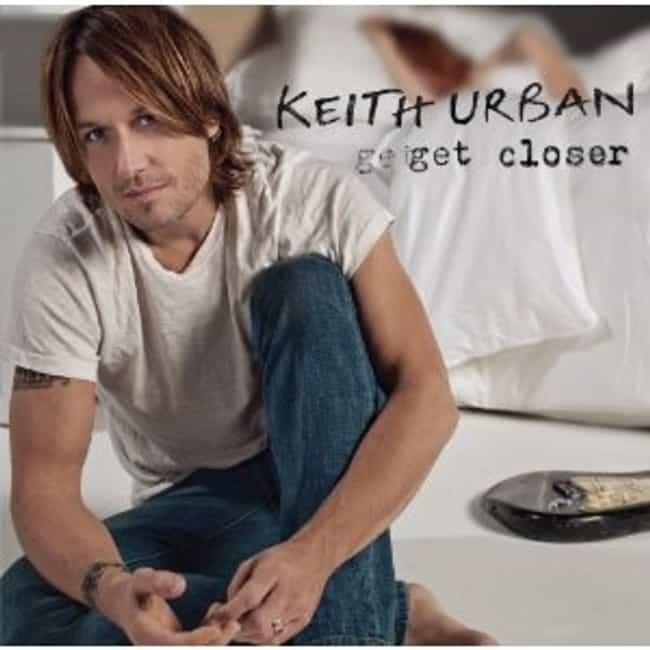Get Closer is listed (or ranked) 6 on the list The Best Keith Urban Albums of All Time
