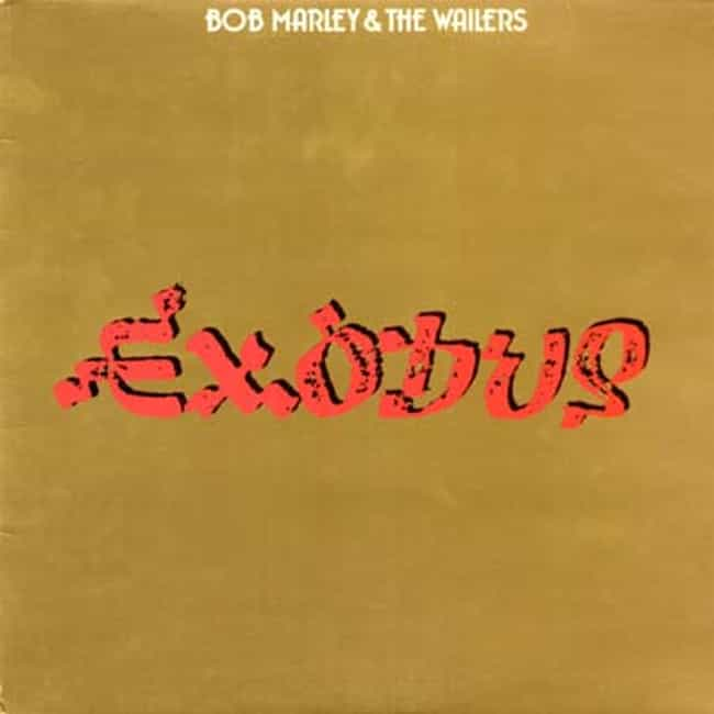Exodus is listed (or ranked) 1 on the list The Best Bob Marley Albums of All Time