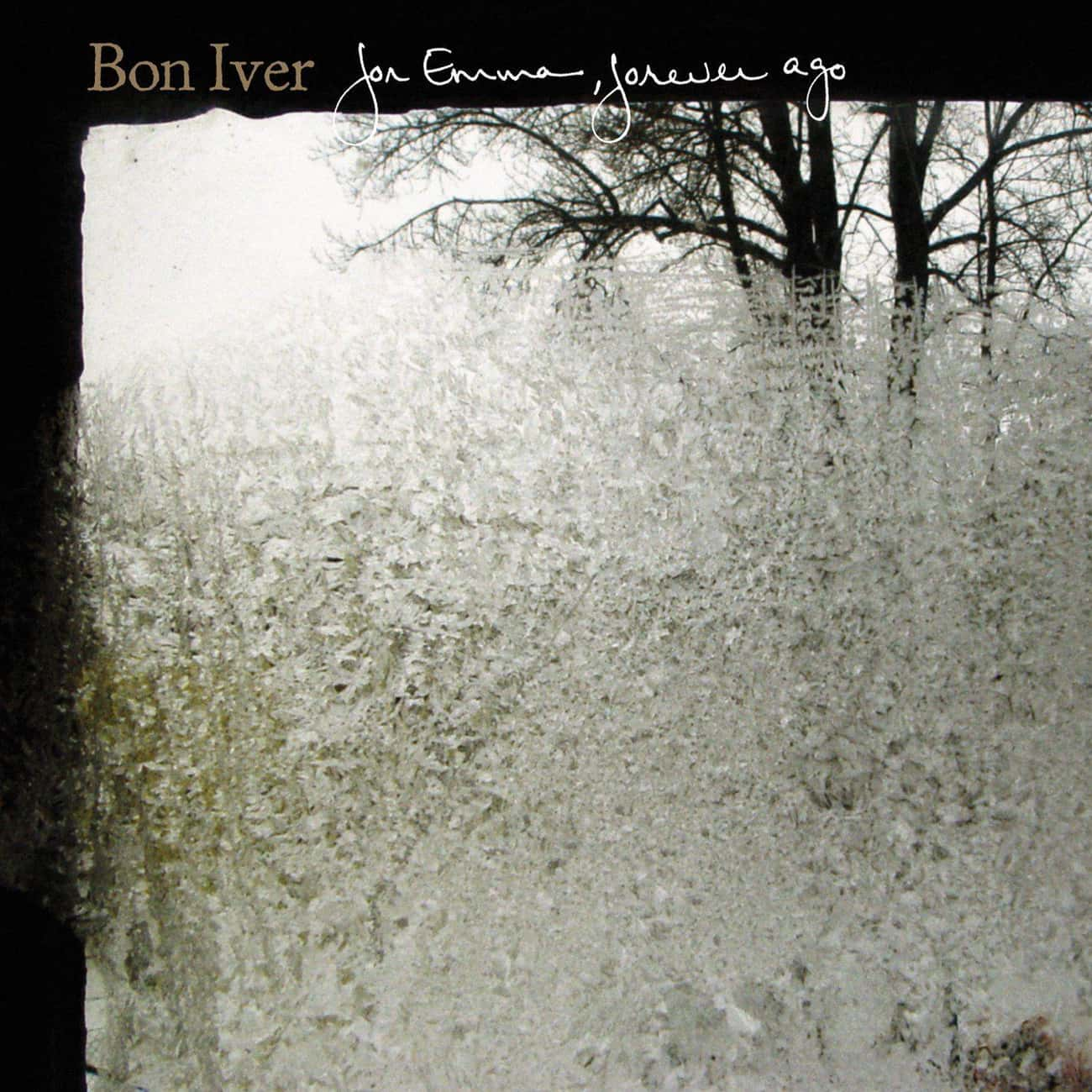 For Emma, Forever Ago is listed (or ranked) 2 on the list The Best Bon Iver Albums, Ranked