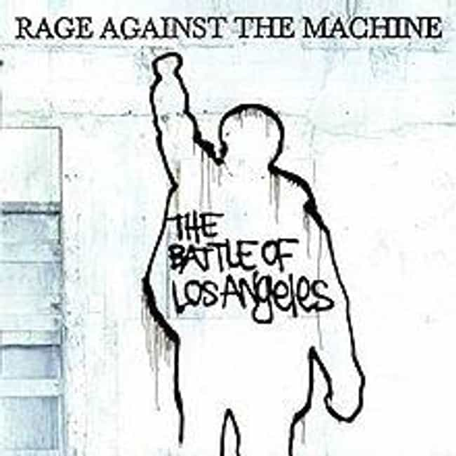The Battle of Los Angeles is listed (or ranked) 3 on the list The Best Rage Against The Machine Albums of All Time