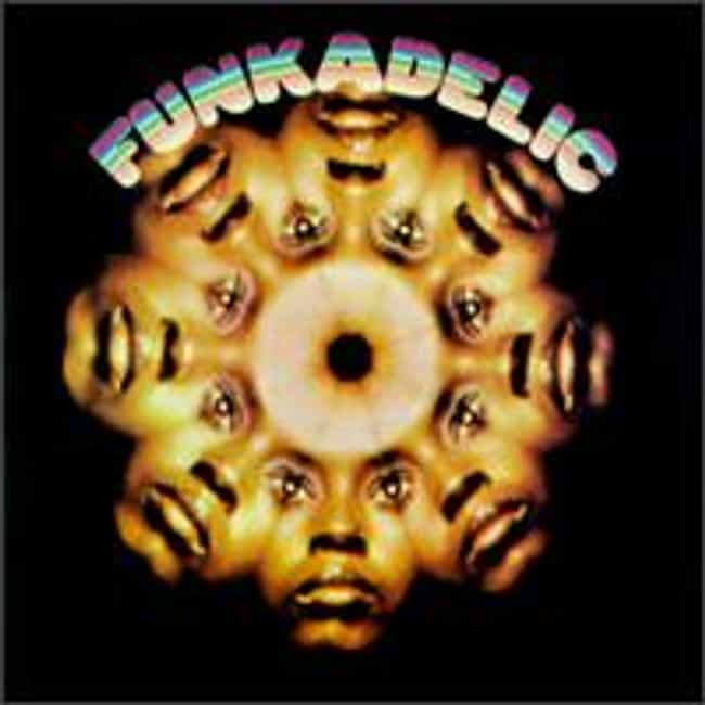 Funkadelic is listed (or ranked) 3 on the list The Best Funkadelic Albums of All Time