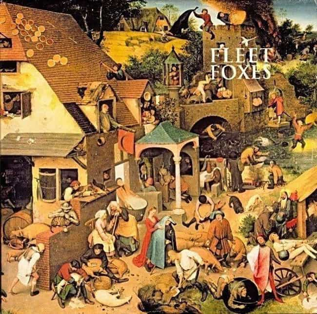 Fleet Foxes is listed (or ranked) 2 on the list The Best Fleet Foxes Albums, Ranked