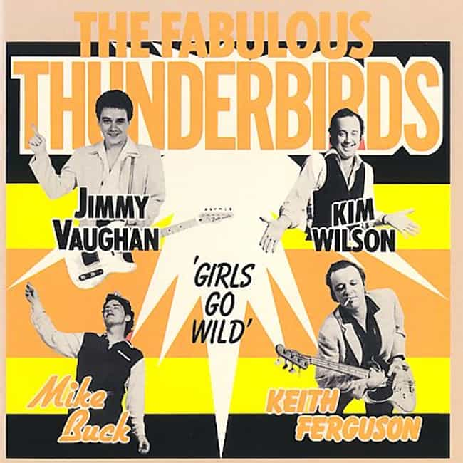 Girl's Go Wild is listed (or ranked) 1 on the list The Best Fabulous Thunderbirds Albums of All Time