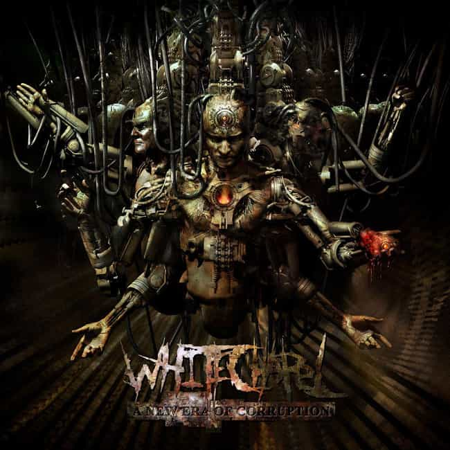 A New Era of Corruption ... is listed (or ranked) 4 on the list The Best Whitechapel Albums, Ranked