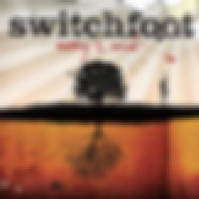 Nothing Is Sound is listed (or ranked) 3 on the list The Best Switchfoot Albums of All Time