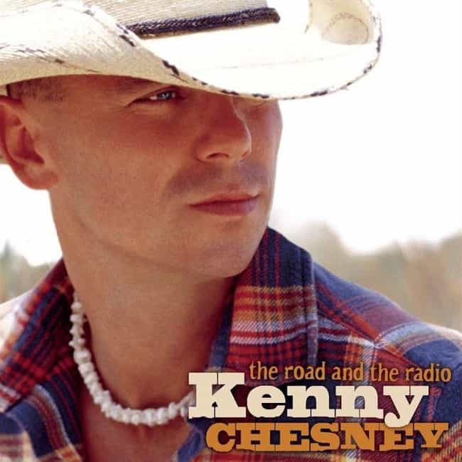The Road and the Radio ... is listed (or ranked) 3 on the list The Best Kenny Chesney Albums of All Time