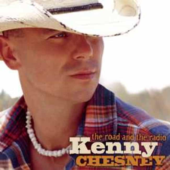The Road and the Radio is listed (or ranked) 4 on the list The Best Kenny Chesney Albums of All Time