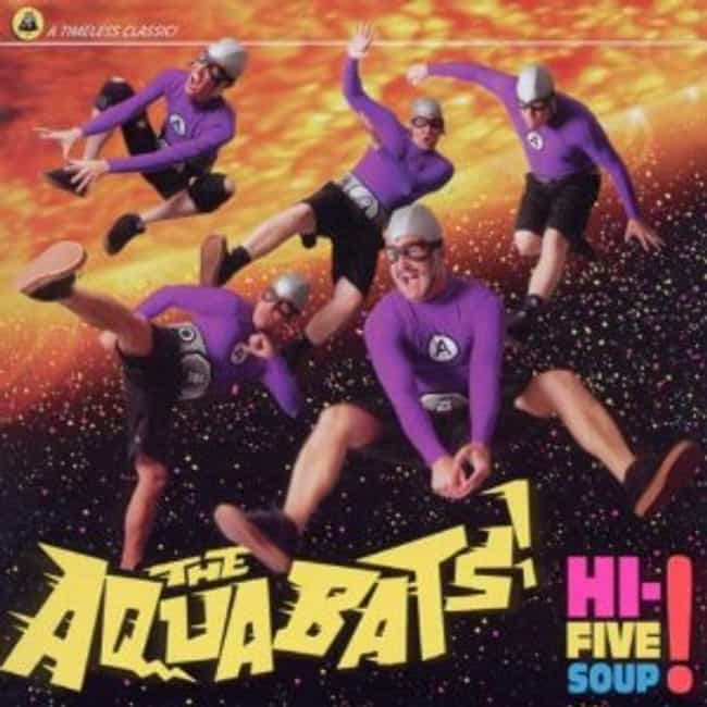 Hi-Five Soup! is listed (or ranked) 3 on the list The Best Aquabats Albums of All Time