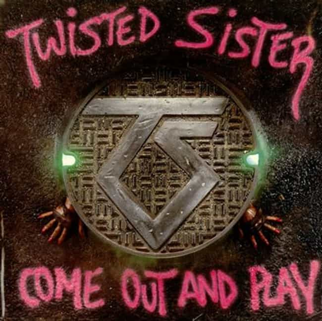 Come Out and Play is listed (or ranked) 4 on the list The Best Twisted Sister Albums of All Time