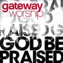 Gateway Worship is listed (or ranked) 9 on the list Integrity Media Complete Artist Roster