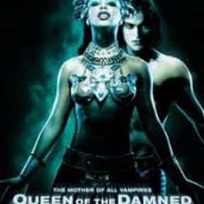 Queen of the Damned is listed (or ranked) 12 on the list The Greatest Vampire Movies of All Time