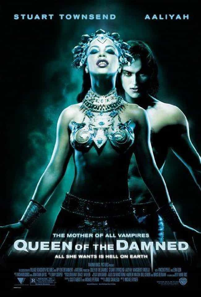 Queen of the Damned is listed (or ranked) 4 on the list 16 Horror Movies That Lead to Real-Life Death